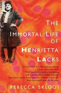 200px-The_Immortal_Life_Henrietta_Lacks_(cover)